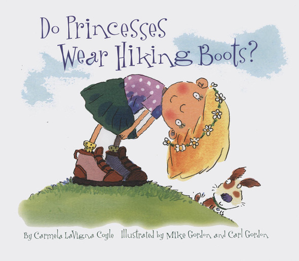 Do Princesses Wear Hiking Boots? Cover