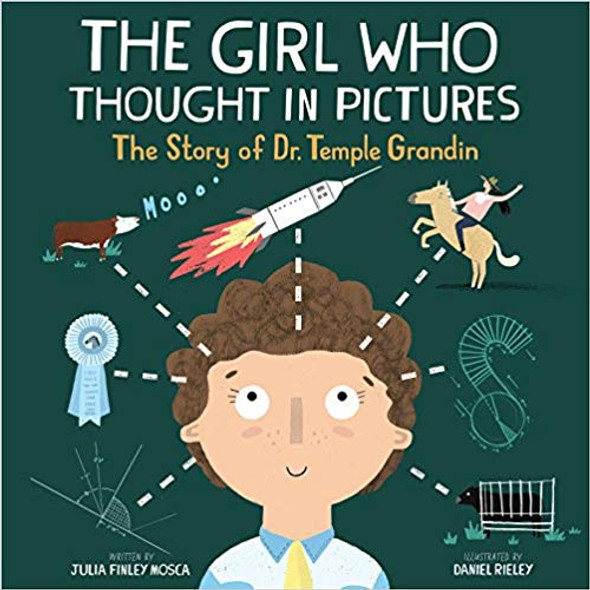 The Girl Who Thought in Pictures: The Story of Dr. Temple Grandin ( Amazing Scientists #1 ) Cover
