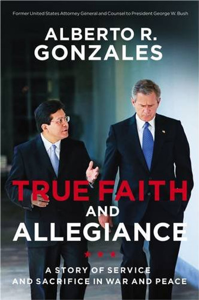 True Faith and Allegiance: A Story of Service and Sacrifice in War and Peace Cover