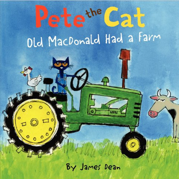 Pete the Cat: Old MacDonald Had a Farm Cover