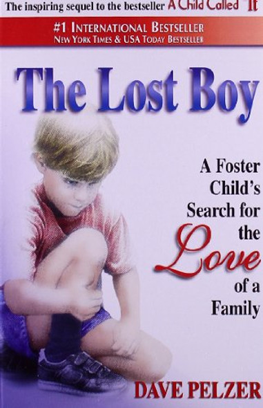 The Lost Boy: A Foster Child's Search for the Love of a Family Cover