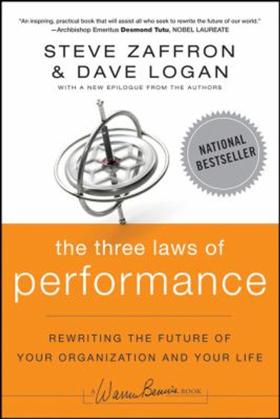 The Three Laws of Performance : Rewriting the Future of Your Organization and Your Life Cover