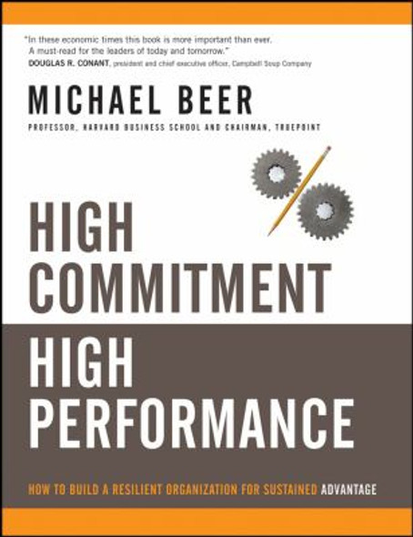 High Commitment High Performance : How to Build a Resilient Organization for Sustained Advantage Cover