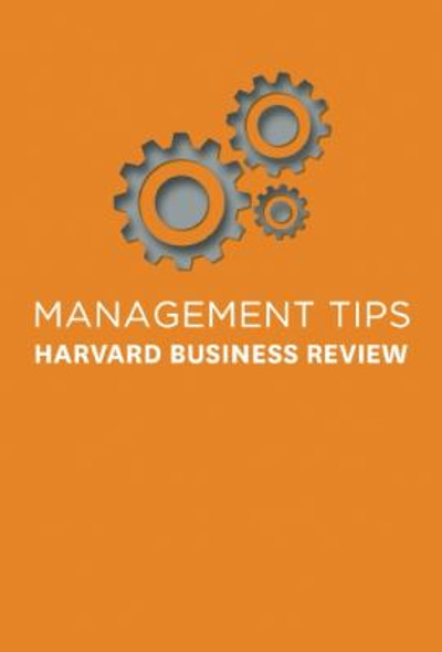 Management Tips: From Harvard Business Review Cover