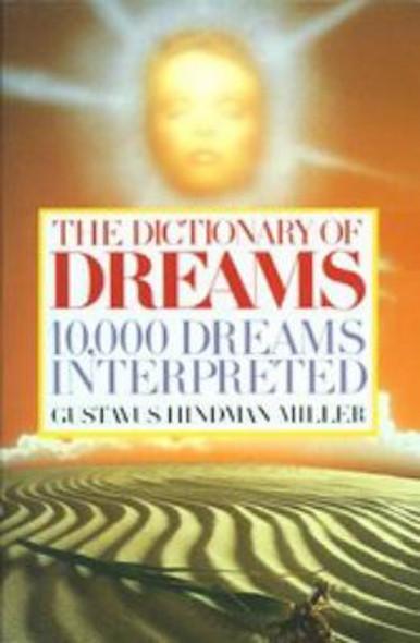 The Dictionary of Dreams: 10,000 Dreams Interpreted Cover