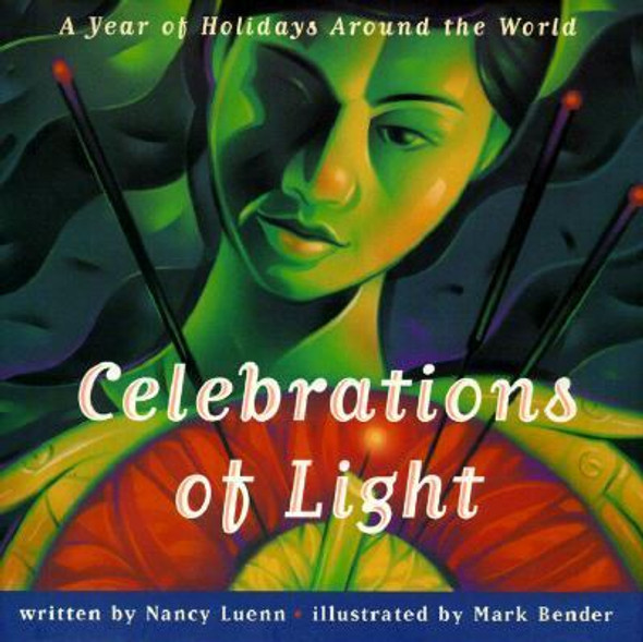 Celebrations of Light: A Year of Holidays Around the World Cover
