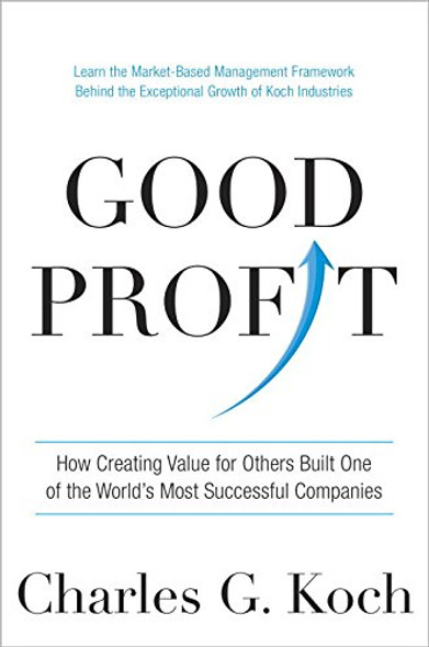 Good Profit: How Creating Value for Others Built One of the World's Most Successful Companies Cover