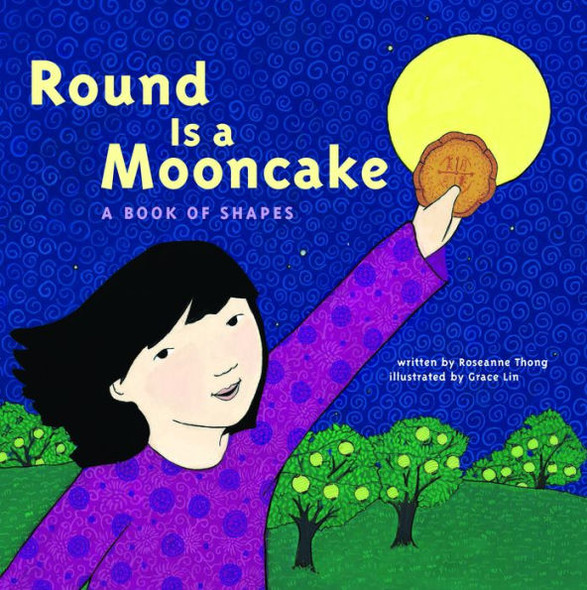 Round Is a Mooncake: A Book of Shapes Cover