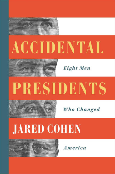Accidental Presidents: Eight Men Who Changed America Cover