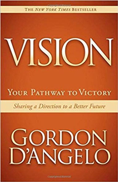 Vision: Your Pathway to Victory: Sharing a Direction to a Better Future Cover