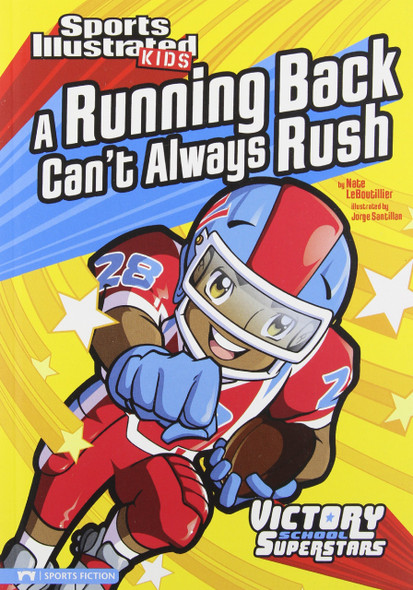 A Running Back Can't Always Rush (Sports Illustrated Kids Victory School Superstars) Cover