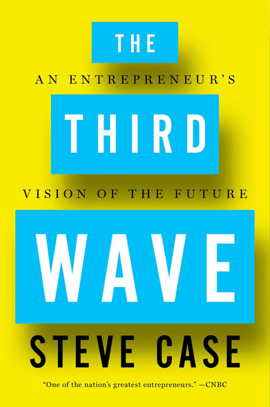 The Third Wave: An Entrepreneur's Vision of the Future Cover