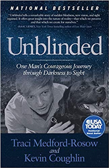 Unblinded: One Man's Courageous Journey Through Darkness to Sight Cover