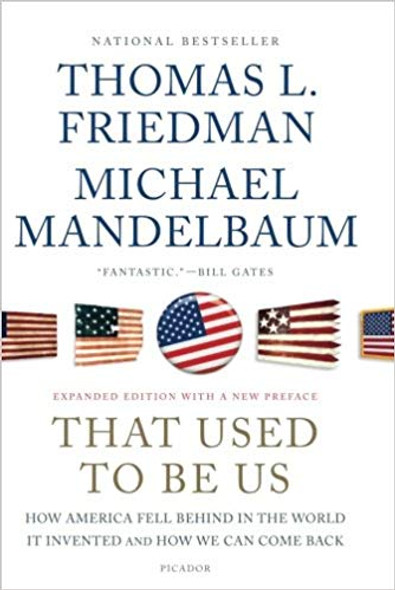 That Used to Be Us: How America Fell Behind in the World It Invented and How We Can Come Back Cover