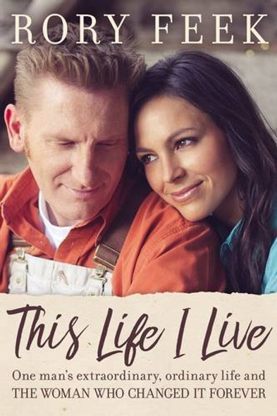 This Life I Live: One Man's Extraordinary, Ordinary Life and the Woman Who Changed It Forever Cover