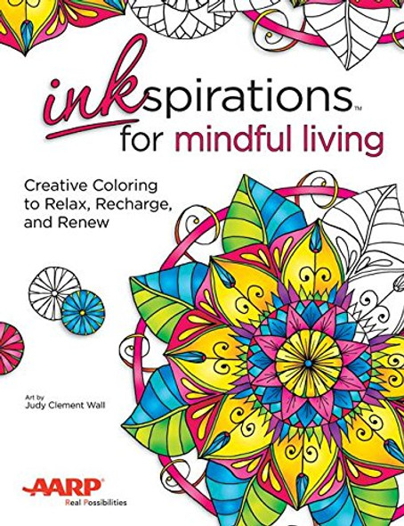 Inkspirations Mindful Living: Creative Coloring to Relax, Recharge, and Renew Cover