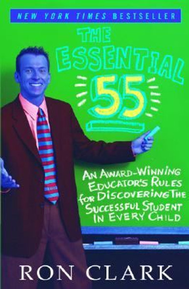 The Essential 55: An Award Winning Educator's Rules for Discovering the Successful Student in Every Child Cover