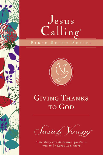 Giving Thanks to God (Jesus Calling Bible Studies) Cover