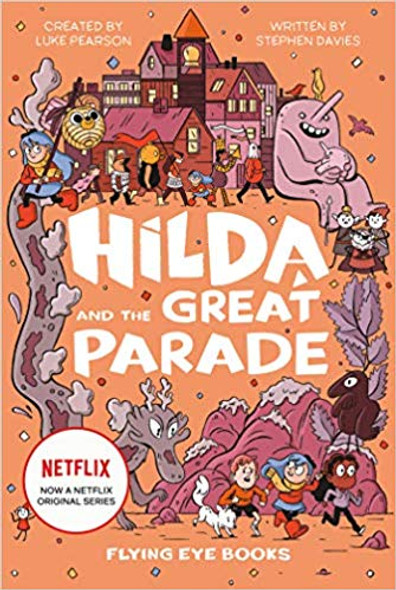 Hilda and the Great Parade: Netflix Original Series Book 2 Cover