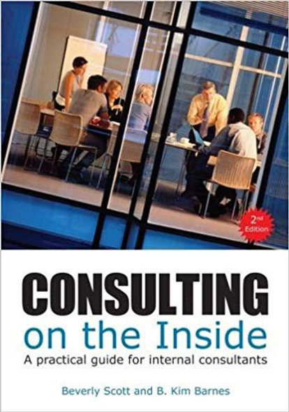 Consulting on the Inside: A Practical Guide for Internal Consultants Cover