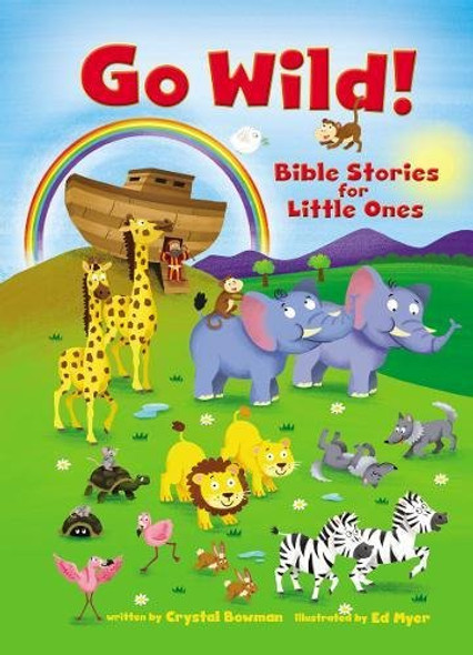 Go Wild! Bible Stories for Little Ones Cover