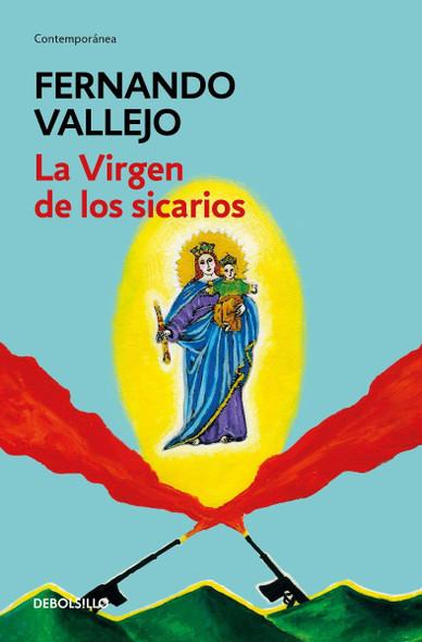 La Virgen de Los Sicarios / Our Lady of the Assassins (Spanish Edition) Cover