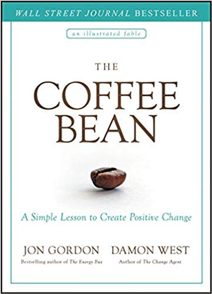 The Coffee Bean: A Simple Lesson to Create Positive Change Cover