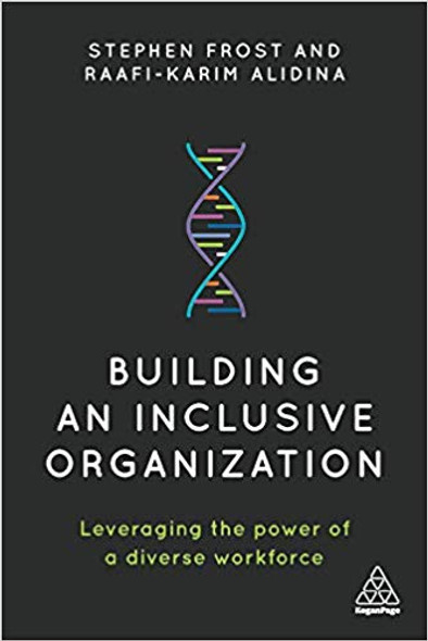 Building an Inclusive Organization: Leveraging the Power of a Diverse Workforce Cover