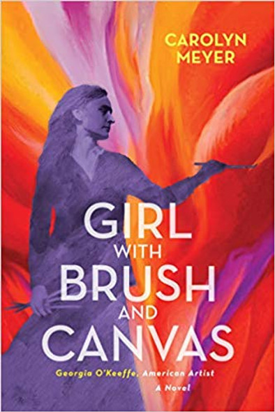Girl with Brush and Canvas: Georgia O'Keeffe, American Artist Cover