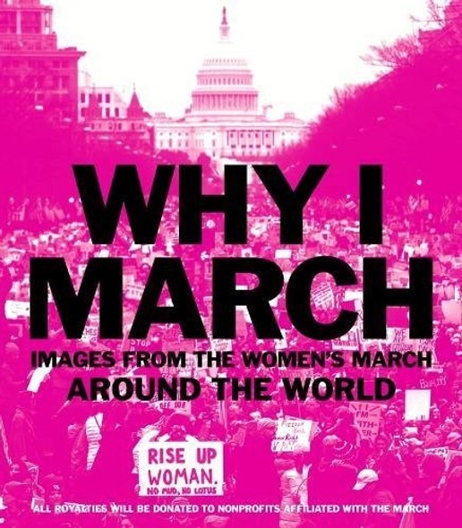 Why I March: Images from the Women's March Around the World Cover
