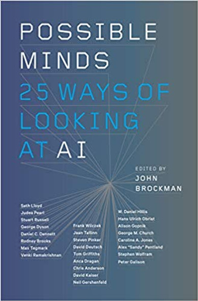 Possible Minds: Twenty-Five Ways of Looking at AI Cover