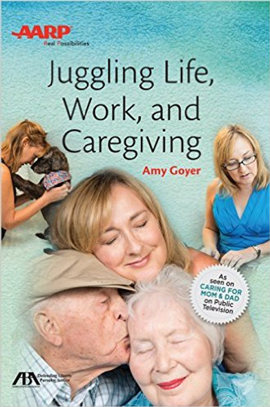Juggling Life, Work, and Caregiving Cover