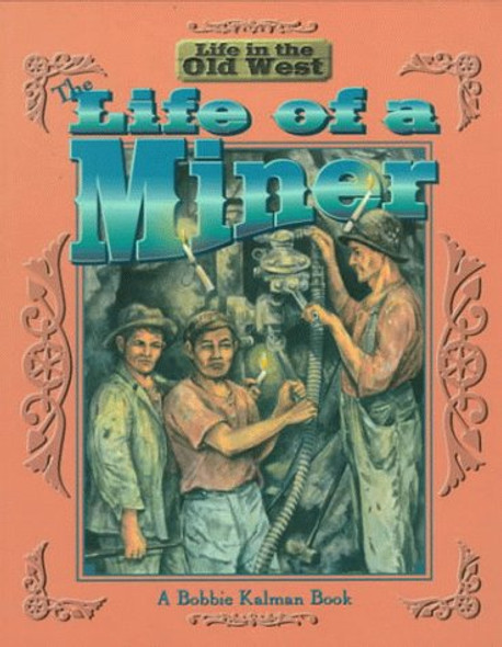 The Life of a Miner Cover