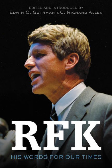 RFK: His Words for Our Times Cover