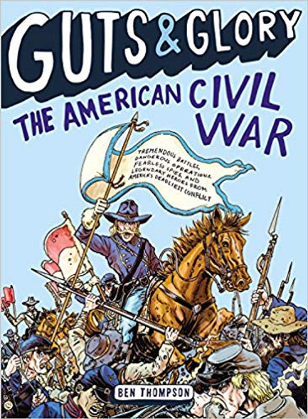 Guts & Glory: The American Civil War ( Guts & Glory #01 ) Cover