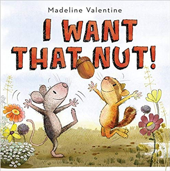 I Want That Nut! Cover