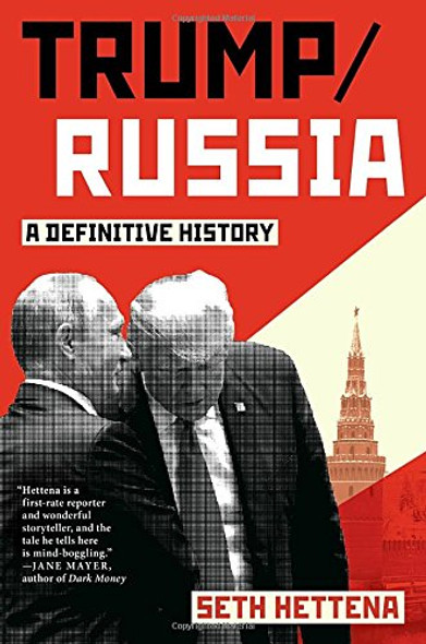 Trump / Russia: A Definitive History Cover