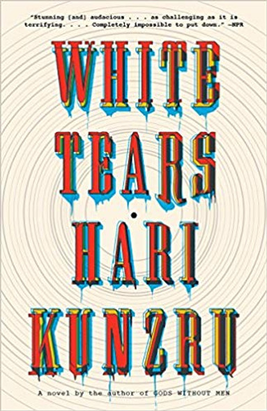 White Tears (Vintage Contemporaries) Cover