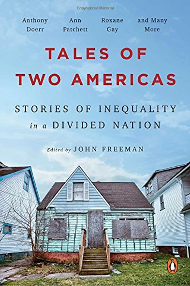 Tales of Two Americas: Stories of Inequality in a Divided Nation Cover