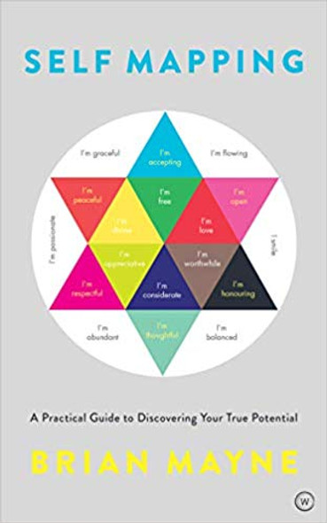 Self Mapping: A Practical Guide to Discovering Your True Potential Cover