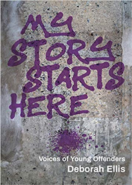My Story Starts Here: Voices of Young Offenders Cover