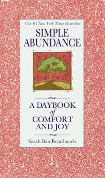 Simple Abundance: A Daybook of Comfort of Joy Cover
