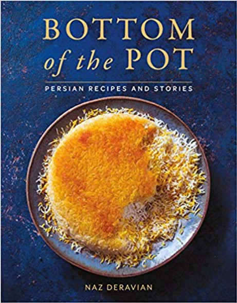 Bottom of the Pot: Persian Recipes and Stories Cover