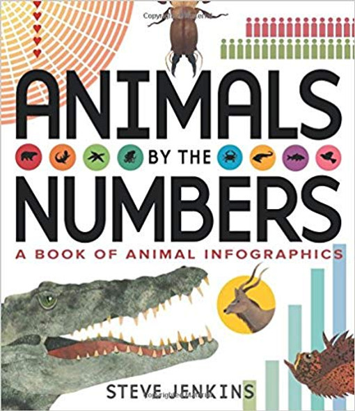 Animals by the Numbers: A Book of Infographics Cover