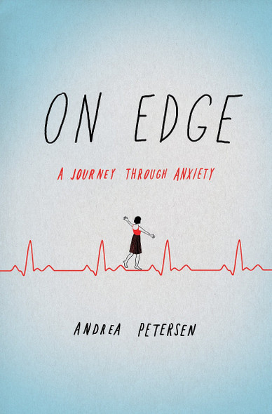 On Edge: A Journey Through Anxiety Cover