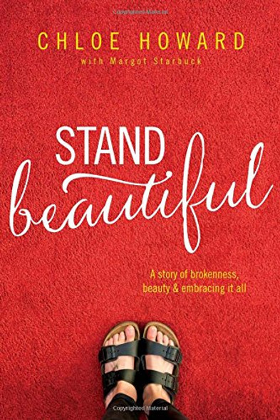 Stand Beautiful: A Story of Brokenness, Beauty & Embracing It All Cover