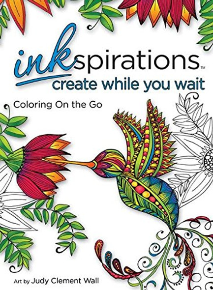 Inkspirations Create While You Wait: Coloring on the Go Cover