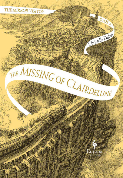 The Missing of Clairdelune: Book Two of the Mirror Visitor Quartet Cover