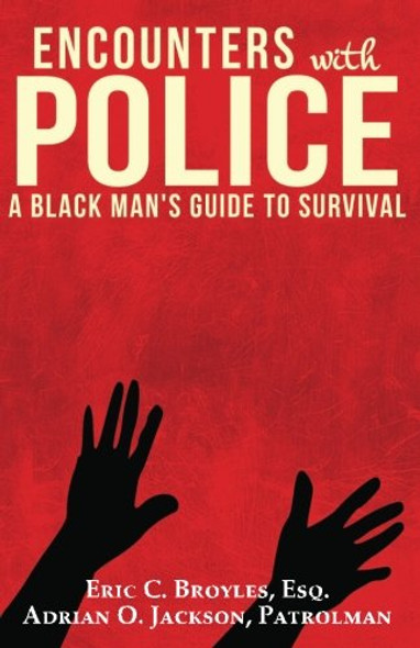 Encounters with Police: A Black Man's Guide to Survival Cover