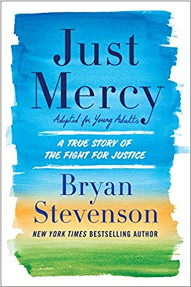Just Mercy (Adapted for Young Adults): A True Story of the Fight for Justice Cover